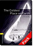 Oxford Bookworms Library: Oxford Bookworms. Stage 1: The Coldest Place on Earth. CD Pack Edition 08: 400 Headwords