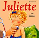 Juliette est malade
