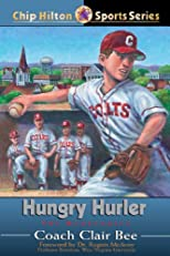 Hungry Hurler: The Homecoming (Chip Hilton Sports)