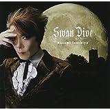 Swan Dive(DVD付)