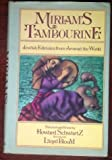 Miriam's Tambourine: Jewish Folktales from Around the World