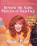 Reverse The Aging Process Of Your Face