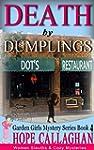 Death by Dumplings: Cozy Mysteries Wo...