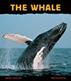 img - for The Whale: Giant of the Ocean (Animal Close-Ups) book / textbook / text book