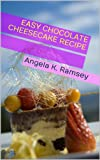 Easy Chocolate Cheesecake Recipes