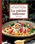 La Cuisine italienne de m�re en fille...