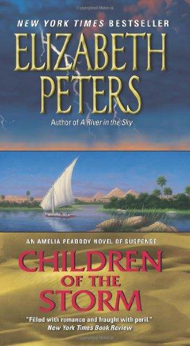 Children of the Storm: An Amelia Peabody Novel of Suspense (Amelia Peabody Mysteries)