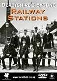 echange, troc Derbyshire's Bygone Railway Stations [Import anglais]
