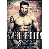 Sweet Perdition (Four Horsemen MC Book 1) ~ Cynthia Rayne