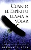 img - for Cuando el Espiritu Llama A Volar (Spanish Edition) book / textbook / text book