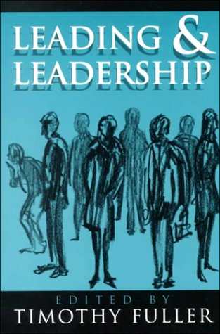 Leading and Leadership (ETHICS OF EVERYDAY L)
