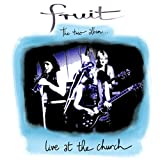Fruit - Fruit The Trio Album - Live At The Church 