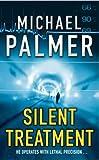 Silent Treatment (009963841X) by Palmer, Michael