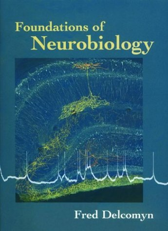 Foundations of Neurobiology: with Student CD-ROM