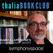 Thalia Book Club: An Unnecessary Woman  by Rabih Alameddine Narrated by Elizabeth Strout, Mia Dillon