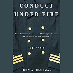 Conduct Under Fire Audiobook