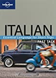 Lonely Planet Fast Talk Italian (174059732X) by Lonely_Planet