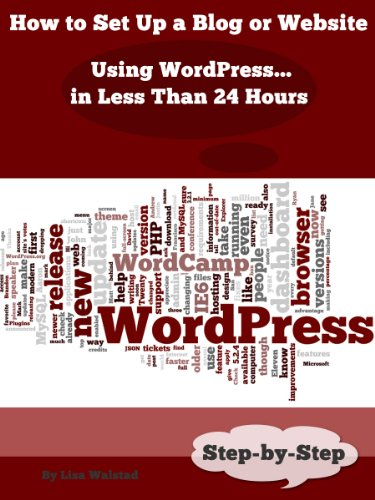 How to Set Up a Blog or Website Using WordPress in Less Than 24 Hours