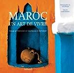 Maroc: un art de vivre