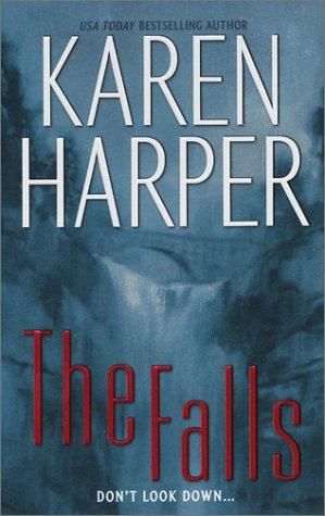The Falls, Karen Harper