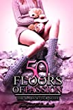 Fifty Floors of Passion - Book 9: The Babysitter Suite (New Adult Older Man Younger Woman Romance Contemporary Short Story Series)(Teen First Time Taboo Fetish) (50 Floors Of Passion)