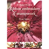 A Perfect World in Ribbon Embroidery and Stumpwork ~ Di van Niekerk