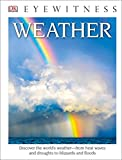 DK Eyewitness Books: Weather (Library Edition)