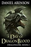 A Day of Dragon Blood (Dragonlore Book 2) (English Edition)
