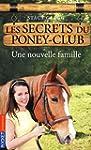 2. Les secrets du poney-club : Une no...