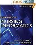 Essentials of Nursing Informatics, 5th Edition (Saba, Essentials of Nursing Informatics)