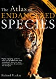img - for The Atlas of Endangered Species: Revised and Updated (Atlas Of... (University of California Press)) book / textbook / text book