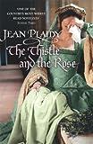The Thistle and the Rose (Tudor Saga) (009949325X) by Plaidy, Jean