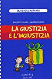 img - for La giustizia e l'ingiustizia book / textbook / text book