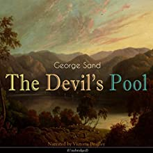 The Devil's Pool Audiobook by George Sand Narrated by Victoria Bradley