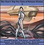 The Year's Top-Ten Tales of Science Fiction 5 | Andy Duncan,Gwyneth Jones,Paul McAuley,Linda Nagata,Hannu Rajaniemi,Robert Reed,Bud Sparhawk