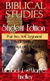 Biblical Studies Student Edition Part Two: New Testament