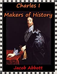 Charles I Makers of History(Annotated)