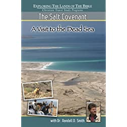 The Salt Covenant - A Visit To The Dead Sea