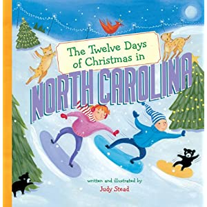 The Twelve Days of Christmas in North Carolina (Twelve Days of Christmas, State By State)