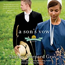 A Son's Vow: The Charmed Amish Life, Book One Audiobook by Shelley Shepard Gray Narrated by Heather Henderson