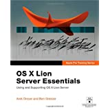Apple Pro Training Series: OS X Lion Server Essentials: Using and Supporting OS X Lion Serverby Arek Dreyer