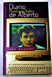 Diario de Alberto (Spanish Edition)