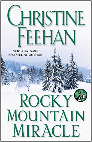 Christine Feehan - Rocky Mountain Miracle