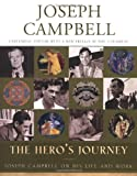 The Hero's Journey: Joseph Campbell on His Life and Work (The Collected Works of Joseph Campbell) (1577314042) by Joseph Campbell