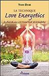 La technique Love Energetics - Le cha...