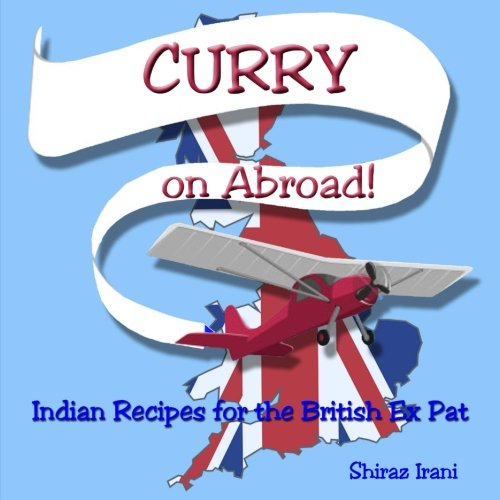 CURRY on Abroad: Indian Recipes for the British Ex Pat (British Vegetarian compare prices)
