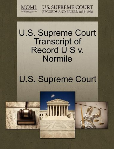 U.S. Supreme Court Transcript of Record U S v. Normile