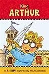 King Arthur: An Arthur Chapter Book