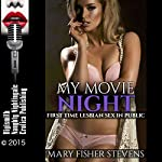 My Movie Night: First Time Lesbian Sex in Public | Mary Fisher Stevens