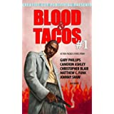 BLOOD &amp; TACOS #1